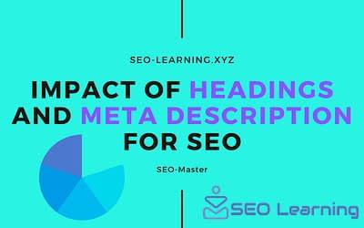 Impact of Headings and Meta Description for SEO