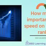 How many important site speed on google rank-seo-learining.xyz