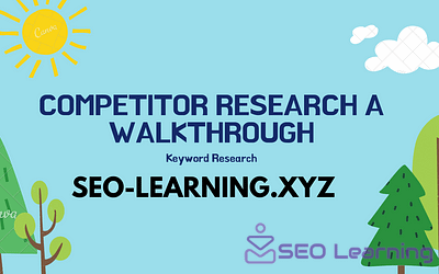 Competitor Research a Walkthrough