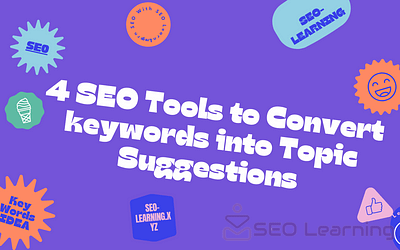 4 SEO Tools to Convert keywords into Topic Suggestions