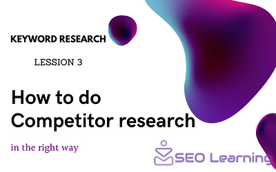 How to do Competitor research in the right way